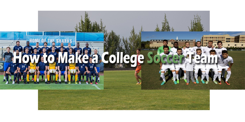 How to Make a College Soccer Team