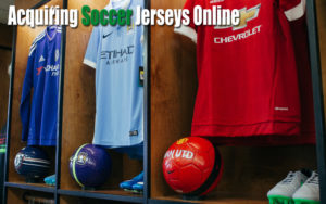 Acquiring Soccer Jerseys Online where can i buy soccer ball near me
