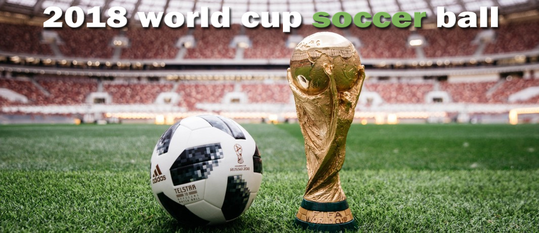 Soccer Field Dimensions 2018 world cup soccer ball