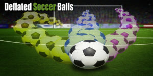 The Preferred Promotion For Soccer Fans Deflated Soccer Balls