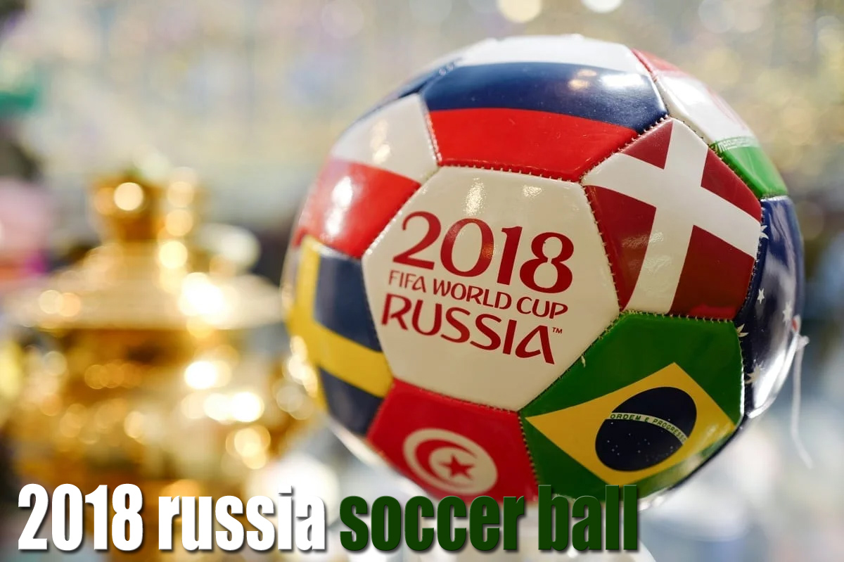 World Cup Soccer fifa 2018 russia soccer ball