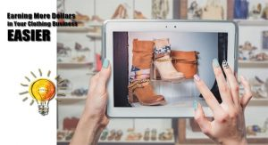 Earning More Dollars in Your Clothing Business Easier Through Online Marketing